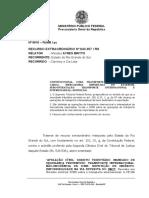 RECURSO EXTRAORDINÁRIO Nº 643.357 / RS