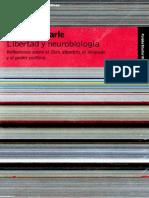 Searle, John R. (2005), Libertad y neurobiología
