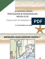 1. Kebijakan Kemenkes Dan Patient Safety Dalam PPI Di Pelayanan Kesehatan(Dr. Cecilia W, MMRS )
