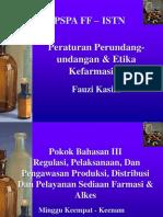 03 Regulasi, Pelaksanaan, Dan Pengawasan Produksi Dan Distribusi Sediaan Farmasi & Alkes FOT MHS D