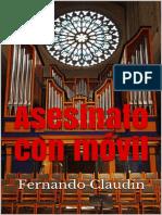 Claudin Fernando - Asesinato Con Movil.pdf