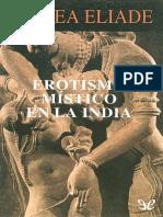Eliade, Mircea - Erotismo Mistico en La India