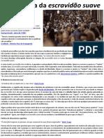 A Psicologia Da Escravidão Suave