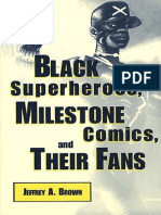Jeffrey a. Brown Black Superheroes, Milestone Comics, And Their Fans Studies in Popular Culture