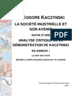 Théodore Kaczynski - La société industrielle et son avenir, suivie d'une analyse critique