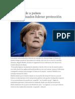 Merkel Pide a Paises Industrializados Liderar Proteccion Al Medio Ambiente