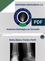 Anatomia Radiológica - Tornozelo, RPM