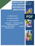 Diseno, Produccion y Evaluacion de Medios y Materiales Didacticos
