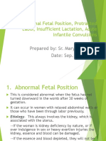 1. Abnormal Fetal Position, Protracted Labor, Insufficient Lactation, Acute Infan