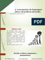 PPT 1 - Leitura - Concepções e Práticas Pedagógicas