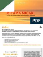 Mitamamigaki - 4 Passos Para Polir Seu Espírito