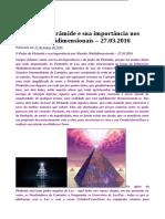 O Poder Da Pirâmide e Sua Importância Nos Mundos Multidimensionais