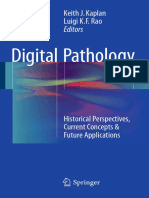 Digital Pathology Historical Perspectives, Current Concepts & Future Applications 2016