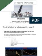 Trading Volatility Ny 2016