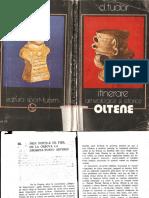 Dumitru Tudor - Itinerarii Arheologice Si Istorice Oltene