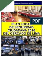 1-PLAN-LOCAL-DE-SEGURIDAD-CIUDADANA-2016-DEL-CERCADO-DE-LIMA.doc