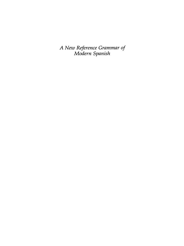 Spanish, A New Reference Grammar of Modern (Butt & Benjamin).pdf ...