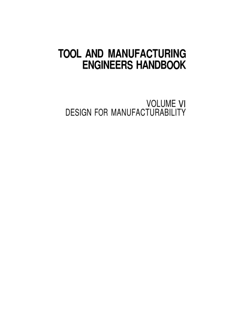 f70a2e1a1d3 (Tool and manufacturing engineers handbook   a reference book for  manufacturing engineers managers and technicians   Thomas J. Drozda ed.