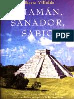 Chaman Sanador Sabio (Alberto Villoldo)