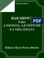 Bar Miswá Para a Infância, A Juventude e a Vida Adulta - Hakham Henry Pereira Mendes
