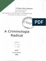 CIRINO, Juarez. a Criminologia Radical