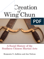 The Creation of Wing Chun_ a Social Historyial Arts - Benjamin N. Judkins; Jon Nielson