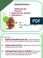 4. Prosedur Injeksi IM, SC, IC, Dan IV 2016