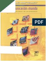 MATTELART, Armand, La Comunicación - Mundo.pdf
