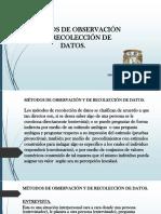 Métodos de Observación y de Recolección de Datos