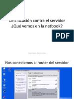 Certificación contra el server de la Netbook EXO - que vemos en la PC