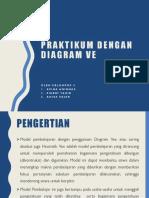 Praktikum Dengan Diagram Ve