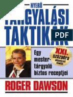 Roger Dawson - Nyero Targyalasi Taktikak