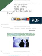 El Oscuro Gobierno Paralelo de La ONU [Evidencias Que Encontró El Enviado Del Papa] » Foros de La Virgen María