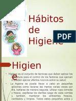 Hábitos de Higiene.