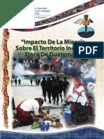 Impacto de la minería sobre el territorio indígena Xinka de Guatemala