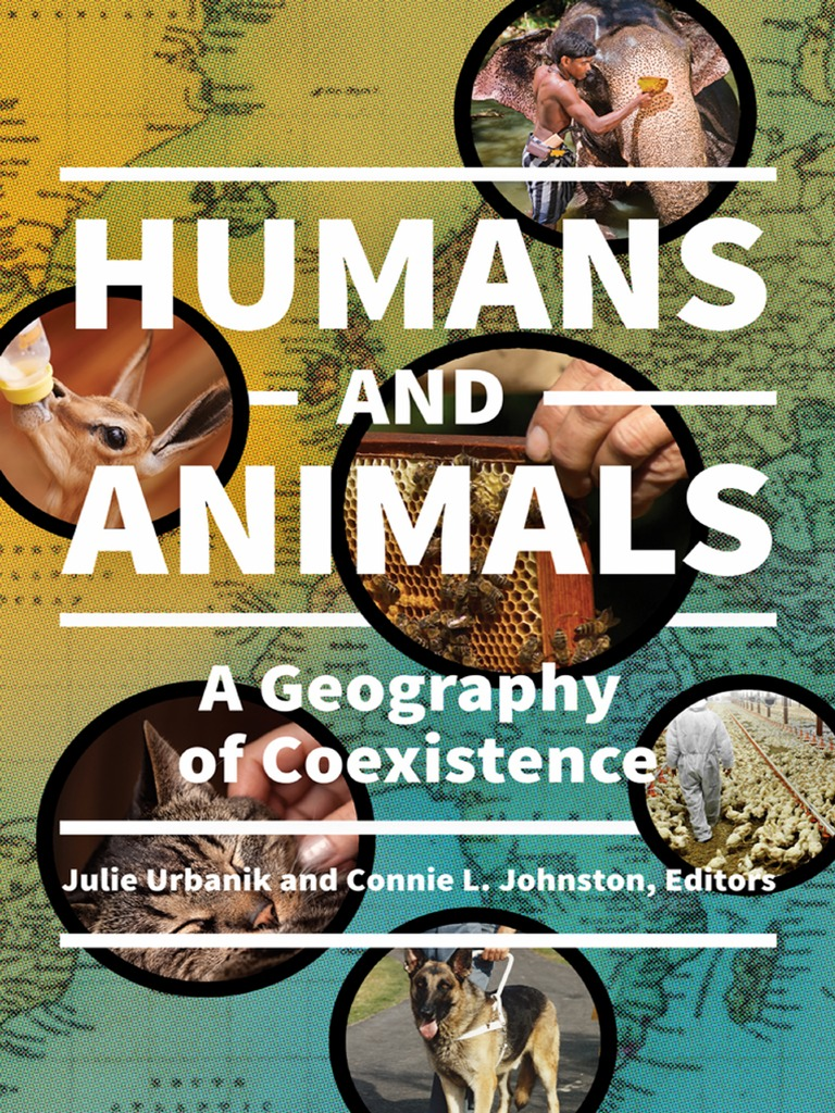 25394a9a8 Humans and Animals a Geography of Coexistence | Animal Rights | Animal  Welfare