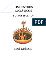 Gue_non, Rene_-Los Centros Inicia_ticos y Otros Escritos