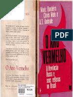 BANDEIRA, Moniz_ MELO, Clóvis. O Ano Vermelho - A Revolução Russa e seus reflexos no Brasil