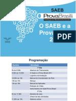 Arquivos%5CO SAEB e a Prova Brasil.ppt