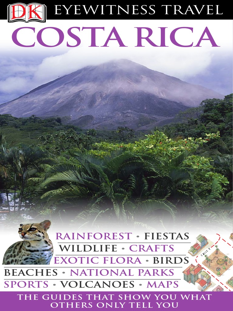 Costa Rica Dk Eyewitness Travel Guides Conservation Tourism And Leisure