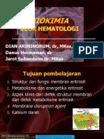 [KULIAH] Metabolisme Eritrosit Dan Anemia Hemolitik (Defek Membran, Defek Enzim, Hemolisis Non Imun,
