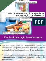 Vias de administração e influência da absorção de fármacos