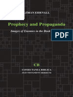Göran Eidevall Prophecy and Propaganda Images of Enemies in the Book of Isaiah