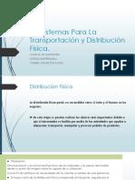 4.4 Sistemas Para La Transportacion y Distribucion Fisica