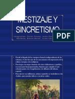 Mestizaje y Sincretismo