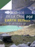 marisol-de-la-cadena-earth-beings-ecologies-of-practice-across-andean-worlds.pdf