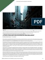 ¿Cómo Evaluar Una Inversión Inmobiliaria_ _ Carta Financiera
