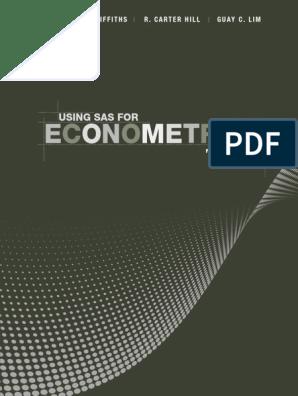 Using SAS for Econometrics, 4th Edition - Griffiths, William