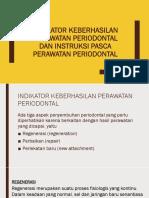 Indikator Keberhasilan Perawatan Periodontal Dan Instruksi Pasca Perawatan