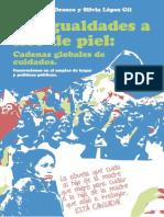 Perez Orozco Amaia Lopez Gil Silvia - Desigualdades A Flor De Piel Cadenas Globales De Cuidados.pdf